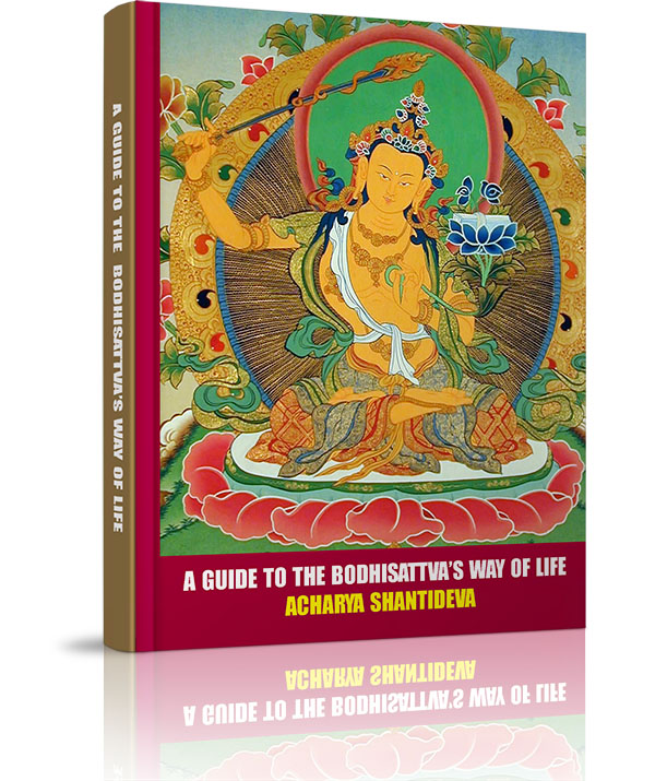 A Guide to Bodhisattva-s Way of Life - A Guide to Bodhisattva-s Way of Life